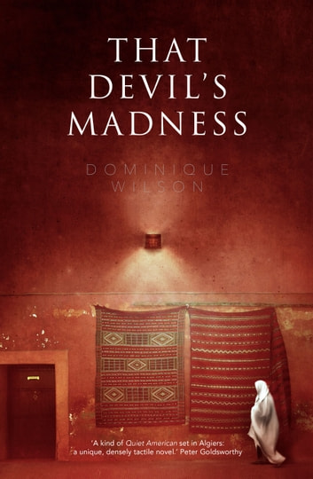 That Devil's Madness ebook by Dominique Wilson