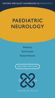 Paediatric Neurology ebook by Rob Forsyth, Richard W. Newton