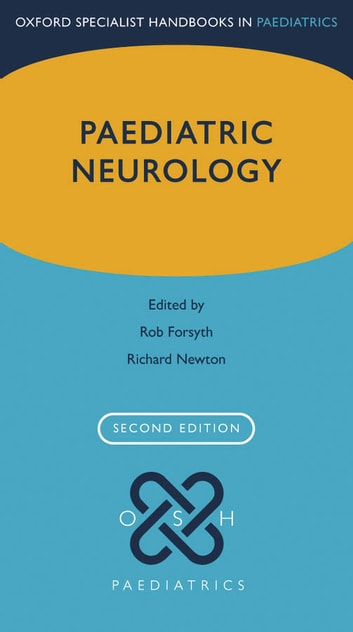 Paediatric Neurology ebook by Rob Forsyth,Richard W. Newton