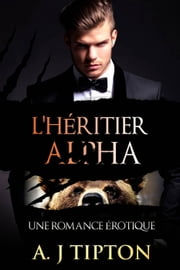 L'Héritier Alpha ebook by Kobo.Web.Store.Products.Fields.ContributorFieldViewModel
