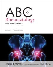 ABC of Rheumatology ebook by Ade Adebajo