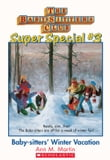 The Baby-Sitters Club Super Special #3: Baby-Sitters' Winter Vacation