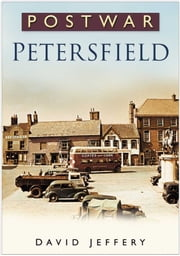 Postwar Petersfield ebook by David Jeffery