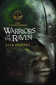 Warriors of the Raven ebook by Alan Gibbons