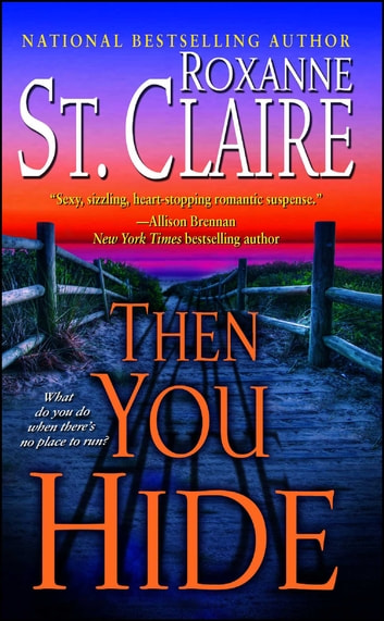 Then You Hide ebook by Roxanne St. Claire