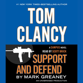Tom Clancy Support and Defend audiobook by Mark Greaney