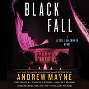 Black Fall - A Jessica Blackwood Novel audiobook by Andrew Mayne