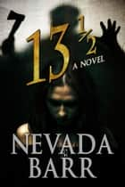 13 ½: A Novel ebook by