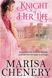 Knight of Her Life ebook by Marisa Chenery