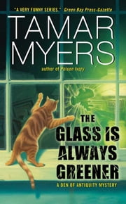 The Glass Is Always Greener ebook by Tamar Myers