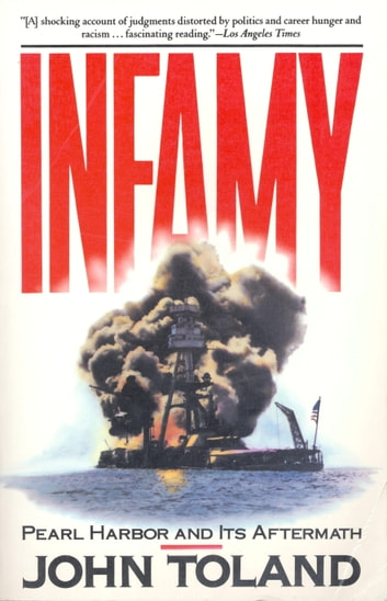 Infamy - Pearl Harbor and Its Aftermath ebook by John Toland