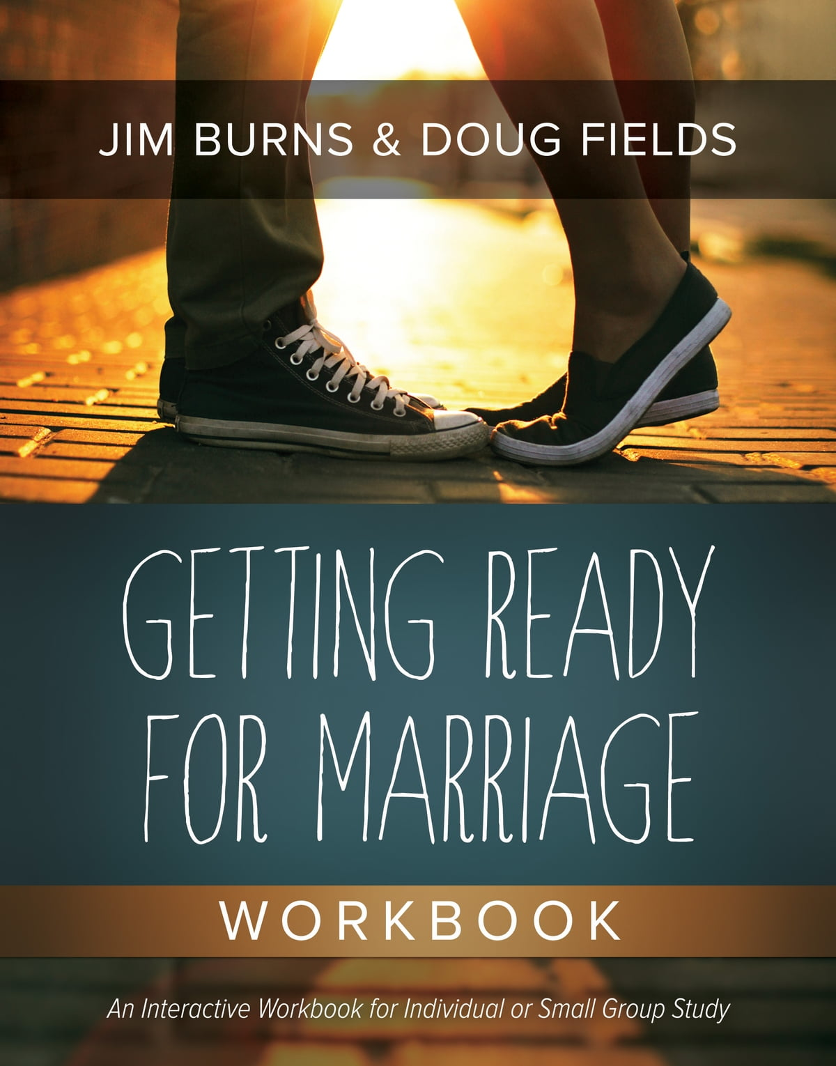 Getting Ready for Marriage Workbook eBook by Jim Burns ...