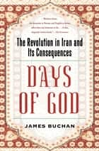 Days of God ebook by James Buchan