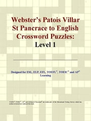 Webster's Patois Villar St Pancrace to English Crossword Puzzles: Level 1 ebook by ICON Group International
