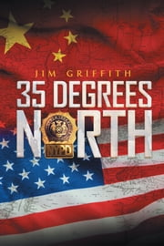 35 Degrees North ebook by Jim Griffith