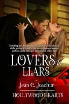 Lovers & Liars ebook de Jean Joachim