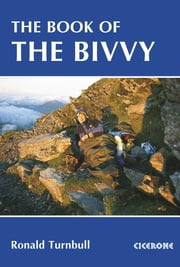 The Book of the Bivvy ebook by Ronald Turnbull