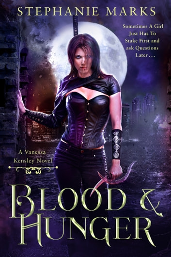 Blood and Hunger ebook by Stephanie Marks