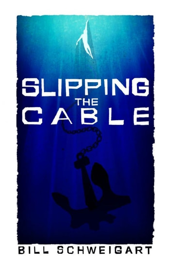 Slipping The Cable ebook by Bill Schweigart