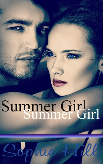 Summer Girl ebook by Sophie Hill