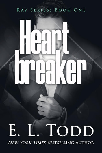 Heart Breaker - Ray, #1 ebook by E. L. Todd