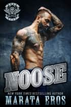 Noose - Road Kill MC Series (Motorcycle Club / Navy SEAL Romance Thriller Book 1) ebook by Marata Eros