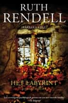 Het labyrint ebook by Ruth Rendell
