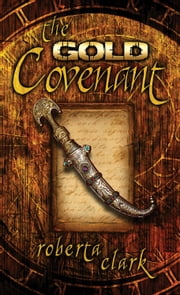 The Gold Covenant ebook by Roberta Clark