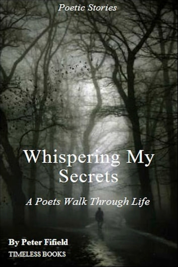 Whispering My Secrets ebook by Peter Fifield