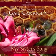 My Sister's Song audiobook by Gail Carriger