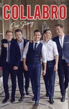 Collabro - Our Story ebook by Martin Roach