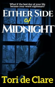 Either Side of Midnight - The Midnight Series, #1 ebook by Tori de Clare