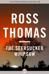 The Seersucker Whipsaw ebook by Ross Thomas