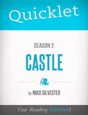 Quicklet on Castle Season 2 ebook by Nicole  Silvester