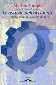 Le astuzie dell'occidente ebook by Matteo Rampin