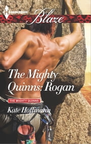 The Mighty Quinns: Rogan ebook by Kate Hoffmann