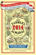 The Old Farmer's Almanac 2014 ebook by Old Farmer's Almanac