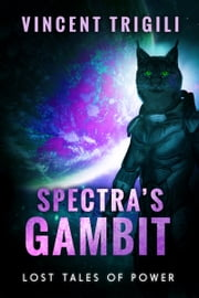 Spectra's Gambit ebook by Vincent Trigili