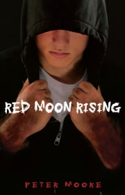 Red Moon Rising ebook by Peter Moore