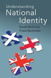 Understanding National Identity ebook by David McCrone,Frank Bechhofer
