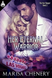 Her Eternal Warrior ebook by Marisa Chenery