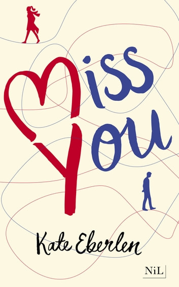 Miss You - édition française ebook by Kate EBERLEN