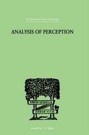 Analysis Of Perception ebook by Smythies, J R