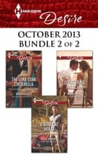 Harlequin Desire October 2013 - Bundle 2 of 2 - An Anthology 電子書 by Maureen Child, Janice Maynard, Rachel Bailey