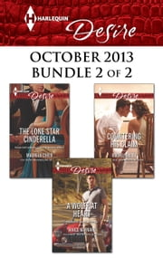 Harlequin Desire October 2013 - Bundle 2 of 2 - The Lone Star Cinderella\A Wolff at Heart\Countering His Claim ebook by Maureen Child,Janice Maynard,Rachel Bailey