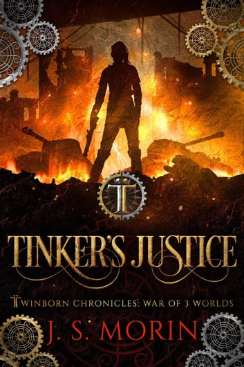 Tinker's Justice - Twinborn Chronicles, #7 ebook by J.S. Morin