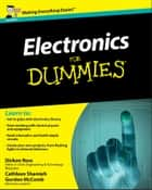 Electronics For Dummies ebook by Gordon McComb,Cathleen Shamieh,Dickon Ross