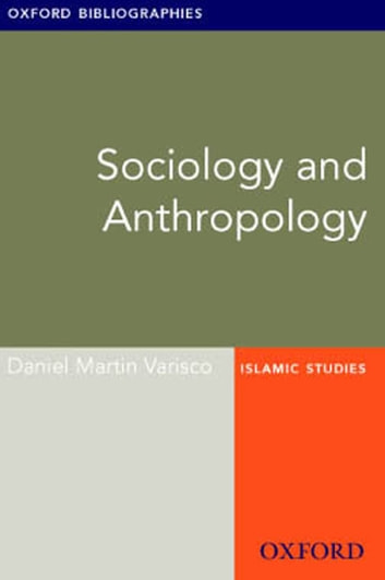 Sociology and Anthropology: Oxford Bibliographies Online Research Guide ebook by Daniel Martin Varisco