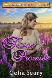 Texas Promise ebook by Celia Yeary