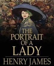 The Portrait of a Lady ebook by Henry James